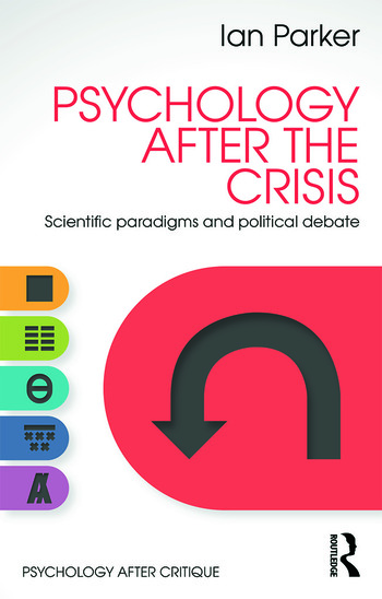 Psychology After the Crisis Scientific paradigms and political debate book cover