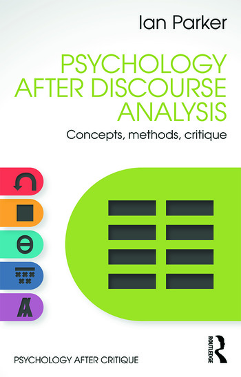 Psychology After Discourse Analysis Concepts, methods, critique book cover