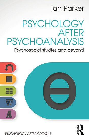 Psychology After Psychoanalysis Psychosocial studies and beyond book cover