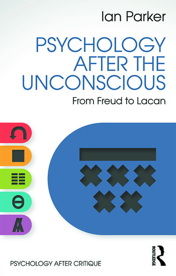 Psychology After the Unconscious From Freud to Lacan book cover
