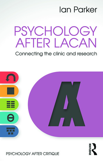 Psychology After Lacan Connecting the clinic and research book cover