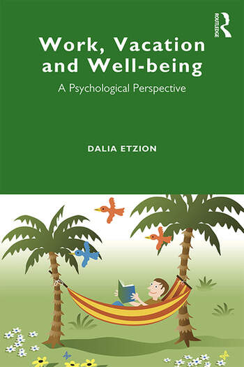 Work, Vacation and Well-being Who's afraid to take a break? book cover