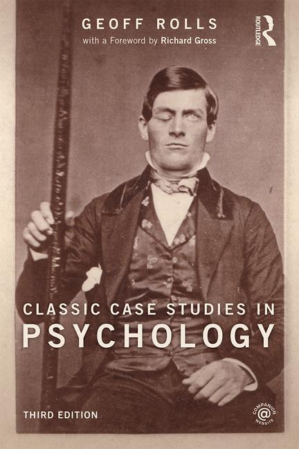 Classic Case Studies in Psychology Third edition book cover