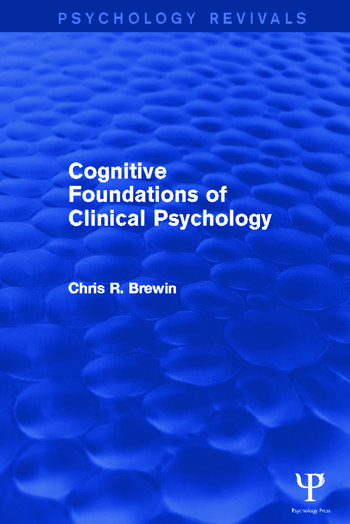 Cognitive Foundations of Clinical Psychology book cover