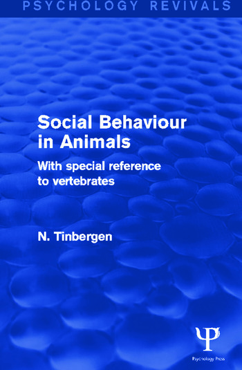 Social Behaviour in Animals With Special Reference to Vertebrates book cover