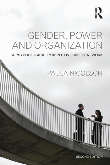 Gender, Power and Organization A psychological perspective on life at work book cover