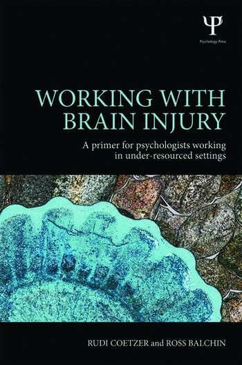 Working with Brain Injury A primer for psychologists working in under-resourced settings book cover