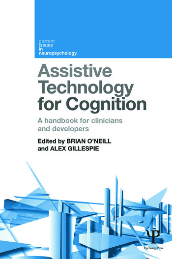 Assistive Technology for Cognition A handbook for clinicians and developers book cover