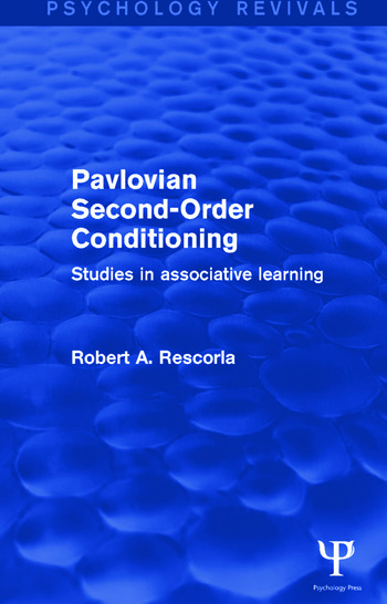 Pavlovian Second-order Conditioning Studies in Associative Learning book cover