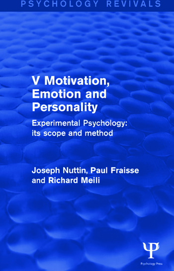 Experimental Psychology Its Scope and Method: Volume V Motivation, Emotion and Personality book cover