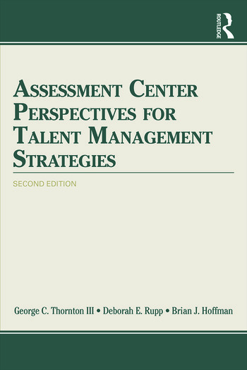 Assessment Center Perspectives for Talent Management Strategies 2nd Edition book cover