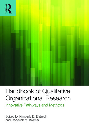 Handbook of Qualitative Organizational Research Innovative Pathways and Methods book cover