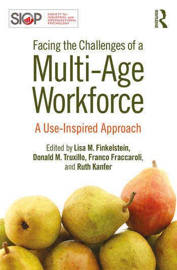 Facing the Challenges of a Multi-Age Workforce A Use-Inspired Approach book cover