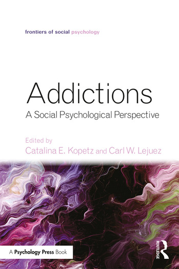 Addictions A Social Psychological Perspective book cover