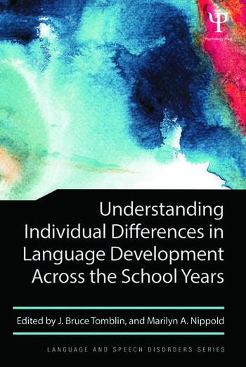 Understanding Individual Differences in Language Development Across the School Years book cover