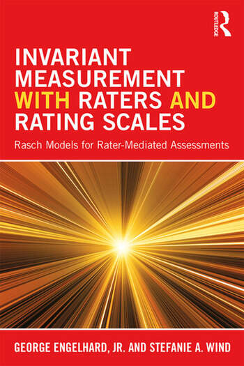 Invariant Measurement with Raters and Rating Scales Rasch Models for Rater-Mediated Assessments book cover
