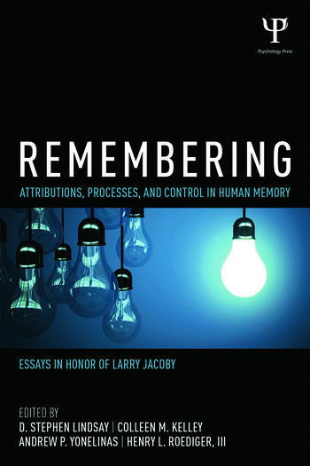 Remembering Attributions, Processes, and Control in Human Memory book cover