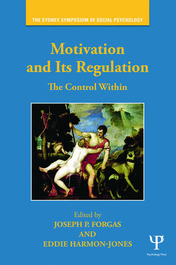 Motivation and Its Regulation The Control Within book cover