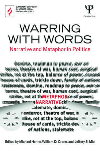 Warring with Words Narrative and Metaphor in Politics book cover