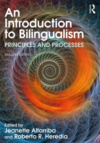An Introduction to Bilingualism Principles and Processes book cover
