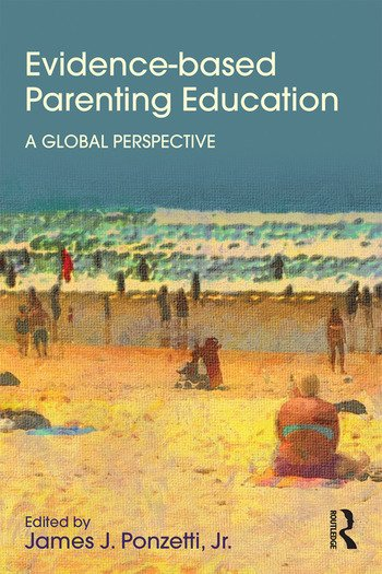 Evidence-based Parenting Education A Global Perspective book cover