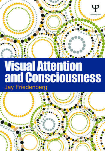 Visual Attention and Consciousness book cover