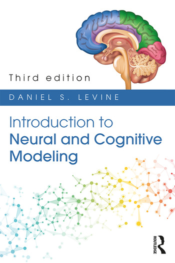 Introduction to Neural and Cognitive Modeling 3rd Edition book cover
