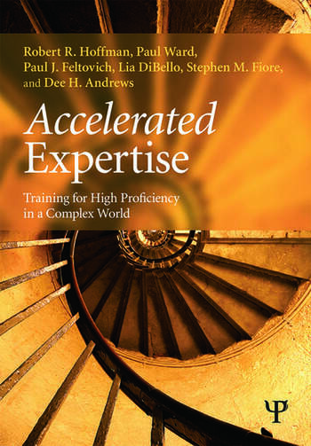 Accelerated Expertise Training for High Proficiency in a Complex World book cover