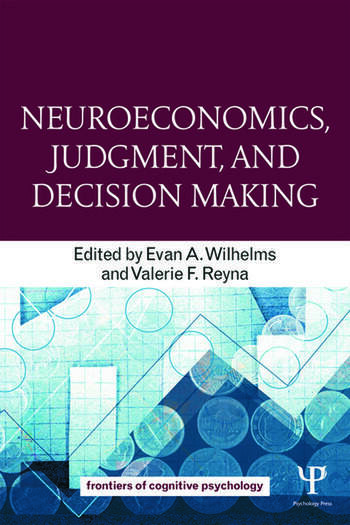 Neuroeconomics, Judgment, and Decision Making book cover