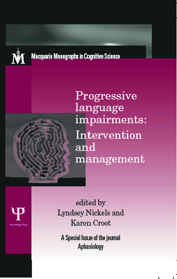 Progressive Language Impairments: Intervention and Management A Special Issue of Aphasiology book cover