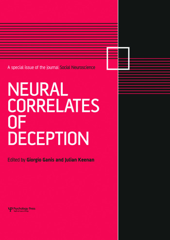Neural Correlates of Deception A Special Issue of Social Neuroscience book cover