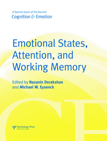 Emotional States, Attention, and Working Memory A Special Issue of Cognition & Emotion book cover