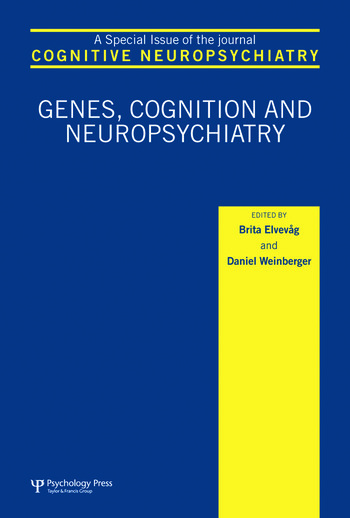 Genes, Cognition and Neuropsychiatry A Special Issue of Cognitive Neuropsychiatry book cover