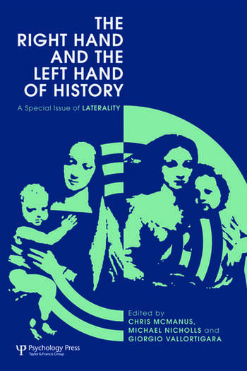 The Right Hand and the Left Hand of History A Special Issue of Laterality book cover