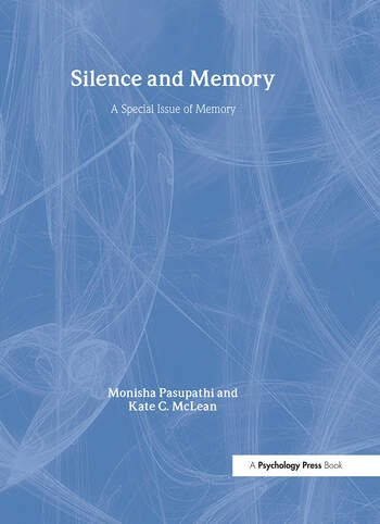 Silence and Memory A Special Issue of Memory book cover