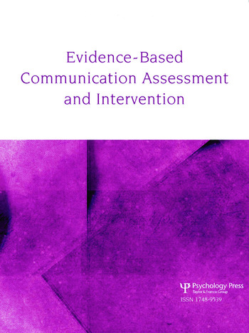 Teaching Evidence-Based Practice A Special Issue of Evidence-Based Communication Assessment and Intervention book cover