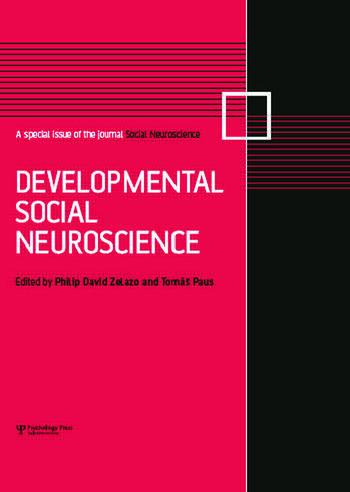 Developmental Social Neuroscience A Special Issue of Social Neuroscience book cover