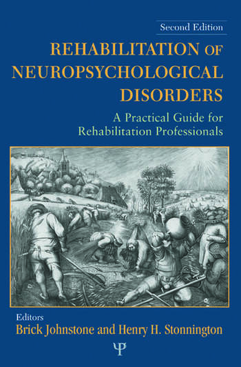 Rehabilitation of Neuropsychological Disorders A Practical Guide for Rehabilitation Professionals book cover