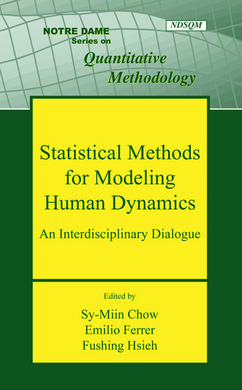Statistical Methods for Modeling Human Dynamics An Interdisciplinary Dialogue book cover