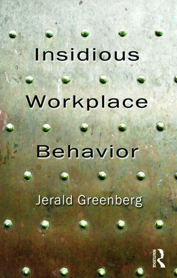 Insidious Workplace Behavior book cover