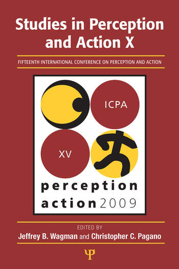 Studies in Perception and Action X Fifteenth International Conference on Perception and Action book cover