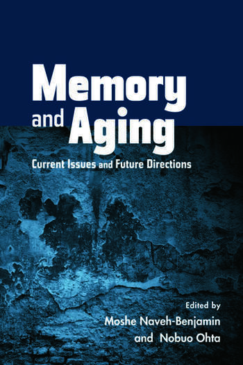 Memory and Aging Current Issues and Future Directions book cover