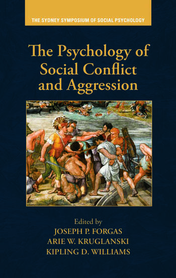 The Psychology of Social Conflict and Aggression book cover