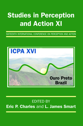 Studies in Perception and Action XI Sixteenth International Conference on Perception and Action book cover