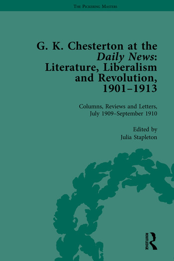 G K Chesterton at the Daily News, Part II Literature, Liberalism and Revolution, 1901-1913 book cover