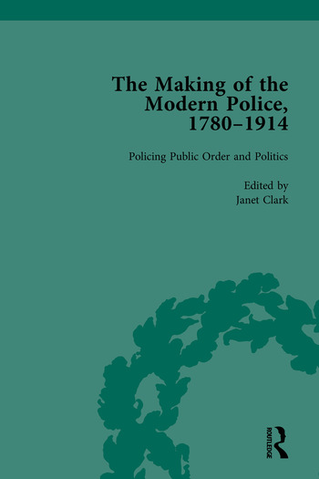 The Making of the Modern Police, 1780–1914, Part II book cover