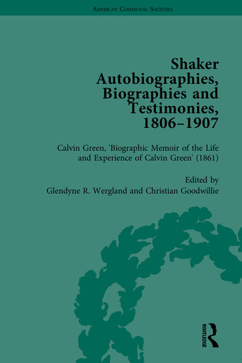 Shaker Autobiographies, Biographies and Testimonies, 1806–1907 book cover