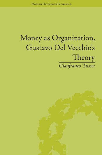 Money as Organization, Gustavo Del Vecchio's Theory book cover