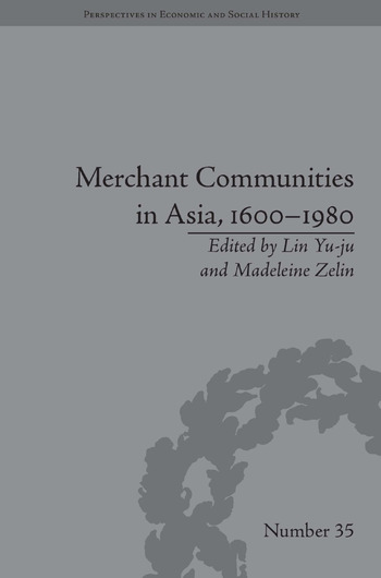 Merchant Communities in Asia, 1600–1980 book cover