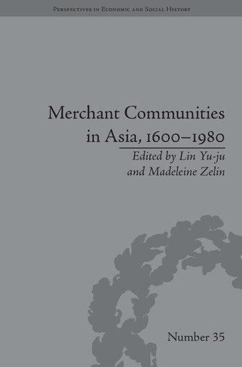 Merchant Communities in Asia, 1600–1980 book cover